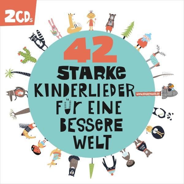 42 starke Kinderlieder für eine bessere Welt (Doppel-CD)