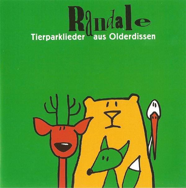 CD: Randale - Tierparklieder aus Olderdissen (2004)