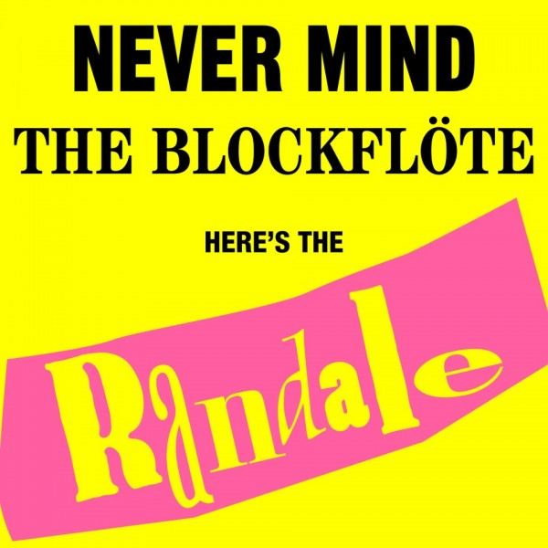 "Randale LP ""Never Mind the Blockflöte"", 180gr schwarzes Vinyl"
