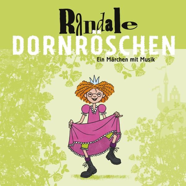 CD: Randale - Dornröschen (2017)