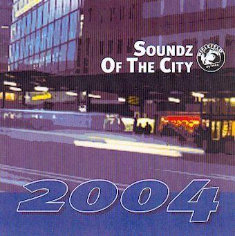 CD: Soundz of the City 2004