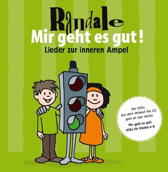 "CD: Randale - ""Mir geht es gut!"" - Lieder zur Inneren Ampel"
