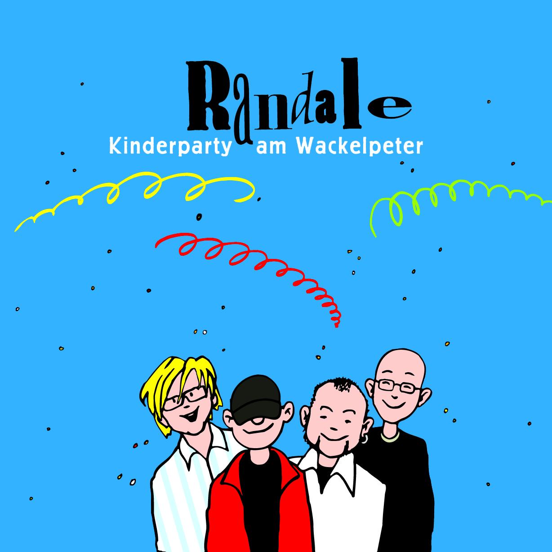 CD: Randale - Kinderparty am Wackelpeter (2005)