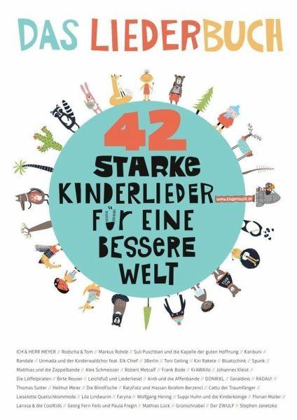 42 starke Kinderlieder für eine bessere Welt - Das Liederbuch